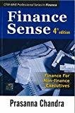 Finance Sense Finance for Non-finance Executives by Prasanna Chandra