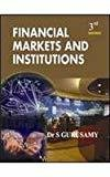 FINANCIAL MARKETS  INSTITUTIONS by S Gurusamy