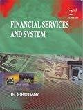 FINANCIAL SERVICES  SYSTEMS 2nd EDITION by S Gurusamy