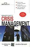 Managers Guide to Crisis Management by Jonathan Bernstein