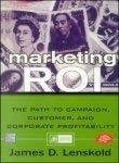 Marketing ROI by James Lenskold