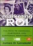 Marketing ROI by James Lenskold