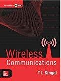 Wireless Communications by T L Singal