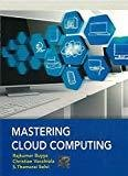 Mastering Cloud Computing by Buyya