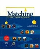 Matching Supply with Demand An Introduction to Operations Management by Gerard Cachon