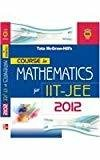 COURSE in MATHEMATICS for IIT-JEE 2012 by Tmh