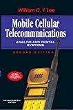 Mobile Cellular Telecommunications Analog and Digital Systems by William Lee