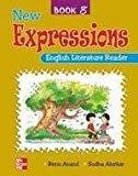New Expressions  English Literature Reader 8 by Anand Renu