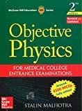 Objective Physics for Medical College Entrance Examinations by Stalin Malhotra
