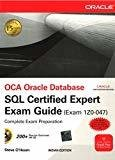 OCA Oracle Database SQL Certified Expert Exam Guide Exam 1Z0-047 by Steve O'Hearn