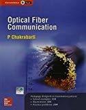 Optical Fiber Communication by P Chakrabarti