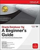 Oracle Database 11g A Beginners Guide by Ian Abramson
