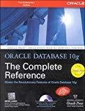 Oracle Database 10g The Complete Reference International Series in Pure  Applied Mathematics by Kevin Loney