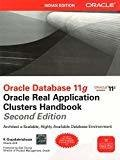 Oracle Database 11g Oracle Real Application Clusters Handbook 2nd Edition by K Gopalakrishnan