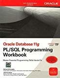 Oracle Database 11g PLSQL Programming Workbook by Michael Mclaughlin