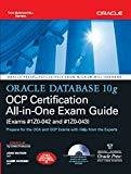 Oracle Database 10g OCP Certification All-In-One Exam Guide by John Watson
