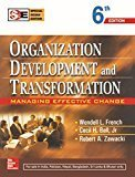Organization Development and Transformation Managing Effective Change by Wendell French