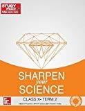 Sharpen your Science Class 10 - Term 2 by HT Studymate