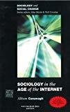 Sociology in the Age of the Internet by Dr Allison Cavanagh