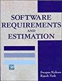 SOFTWARE REQUIREMENTS AND ESTIMATION by Swapna Kishore