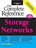 Storage Networks The Complete Reference by Robert Spalding