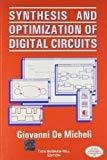 Synthesis And Optimization Of Digital Circuits by Giovanni De Micheli