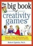 The Big Book of Creativity Games by Robert Epstein