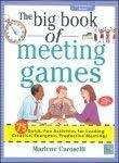 The Big Book of Meeting Games by Marlene Caroselli