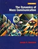 Dynamics of Mass Communication Mcgraw-Hill Series in Mass Communication by Joseph R. Dominick