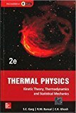 Thermal Physics with Kinetic Theory Thermodynamics and Statistical Mechanics by S.C. Garg