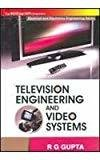 Television Engineering  Video Systems by Gupta