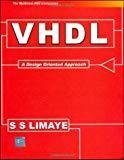 VHDL A Design Oriented Approach by S Limaye