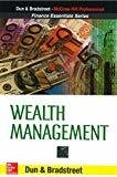 WEALTH MANAGEMENT by N/A Dun & Bradstreet