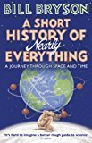 A Short History of Nearly Everything Re-issue Bryson by Bill Bryson