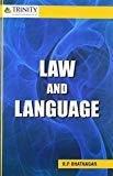 Law and Language by R P Bhatnagar