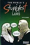 The Worlds Stupidest Laws Third Indian Reprint by Crombie David