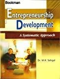 Entrepreneurship Development A Systematic Approach by Dr.S.K Sehgal
