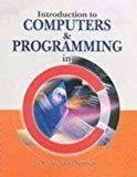 Introduction To Computers  Programming In C by Archana