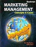 Marketing Management Concepts and Cases by Raj Kumar