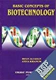 Basic Concepts Of Biotechnology by Khan I A