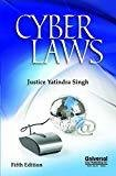 Cyber Laws 2012 Reprint by Yatindra Singh