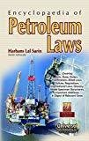 Encyclopaedia of Petroleum Laws by Sarin H.L.