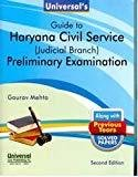 Universals Guide to Haryana Civil Service Judicial Branch Preliminary Examination along with Previous Years Solved Papers by Mehta Gaurav