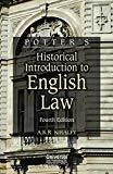 Historical Introduction to English Law by Potter's