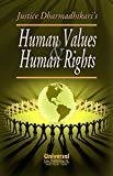 Human Values and Human Rights Reprint by Dharmadhikari
