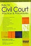 Key to Civil Court Practice  Procedures Reprint by Narender Kumar