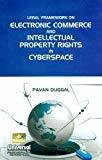 Legal Framework on Electronic Commerce and Intellectual Property Rights in Cyberspace by Duggal Pavan