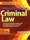 Problems and Solutions on Criminal Law Cr. P.C. I.P.C. and Evidence by Kishore Prasad