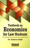 Textbook on Economics for Law Students Reprint by Kalpana Satija