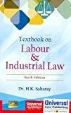 Textbook on Labour and Industrial Law by H.K. Saharay